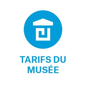 tarifs musée