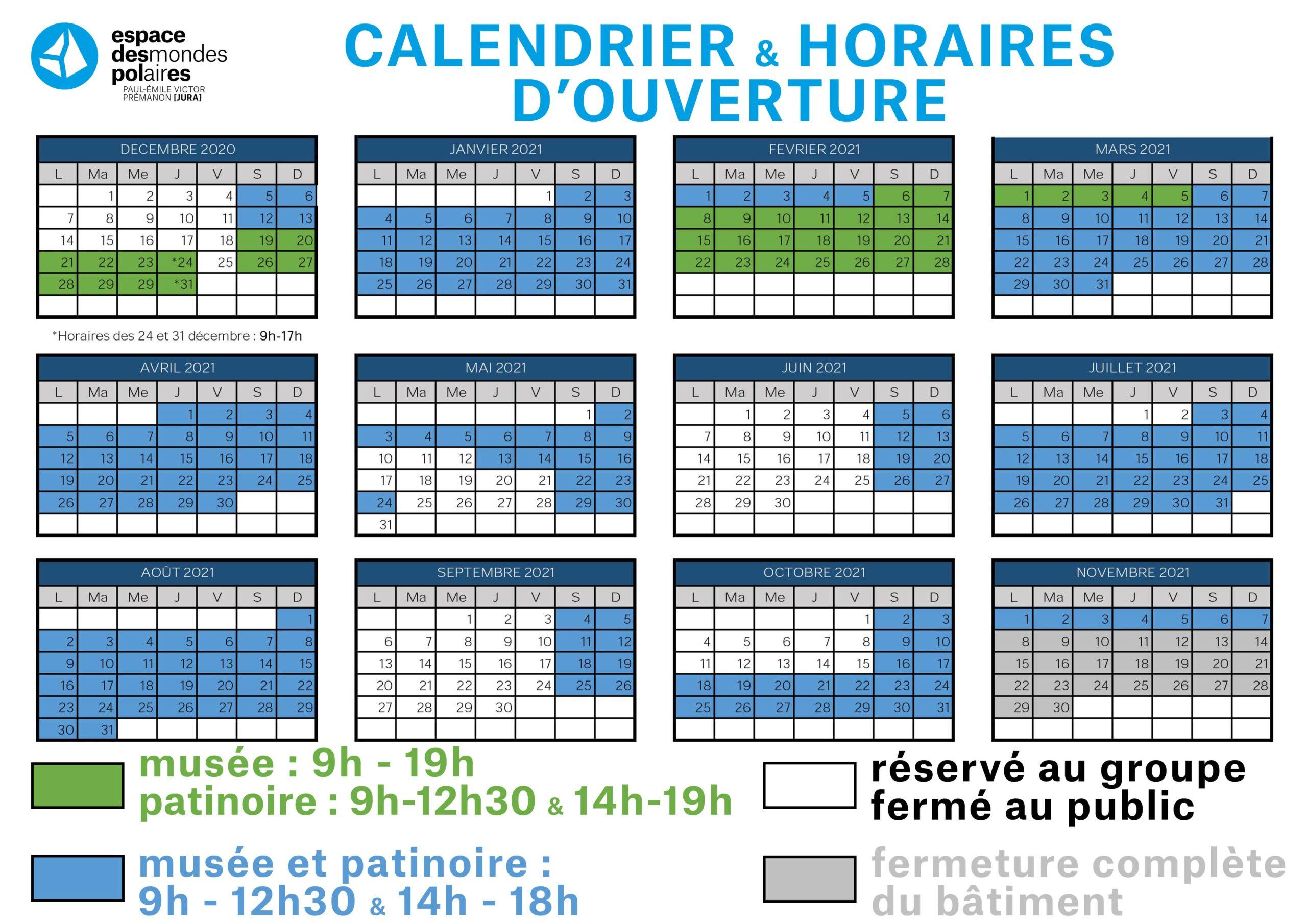 Calendrier et horaires d'ouverture de l'Espace des Mondes Polaires
